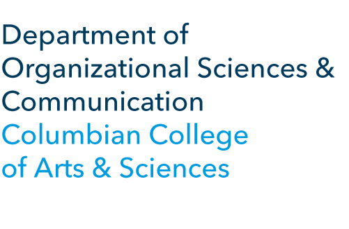 Department of Organizational Sciences and Communication, Columbian College of Arts and Sciences