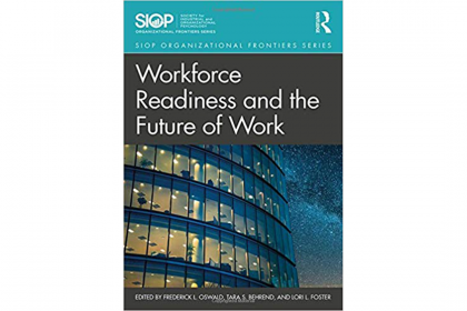 "Book cover of ""Workforce Readiness and the Future of Work"" by Tara Behrend."